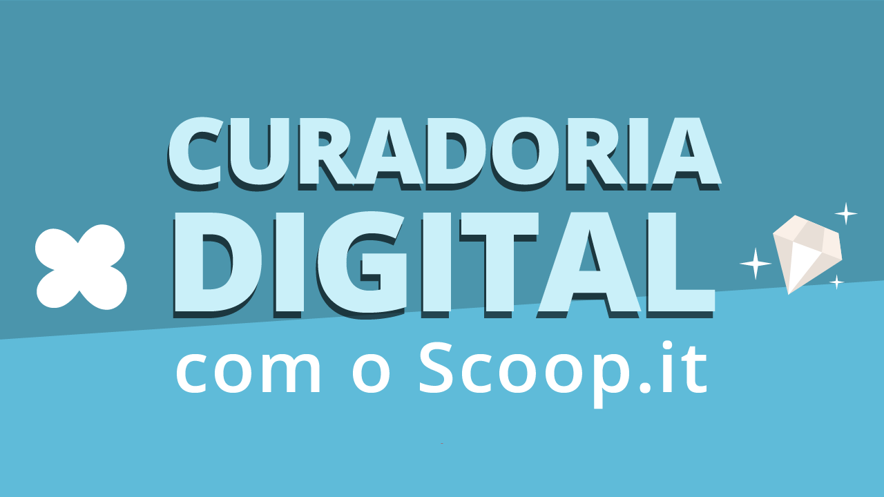 curadoria digital com o scoop it